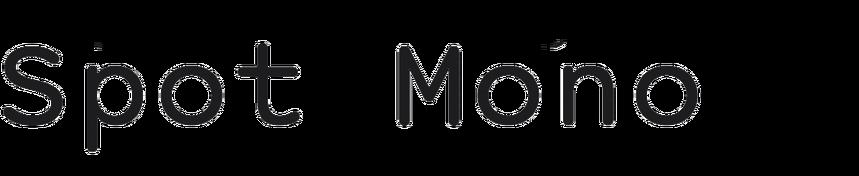 Spot Mono
