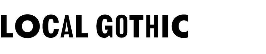Local Gothic
