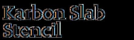 Karbon Slab Stencil