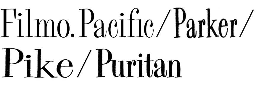 Filmotype Parker / Pacific / Puritan / Pike