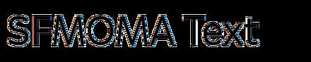 SFMOMA Text