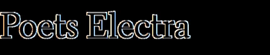 Poets Electra
