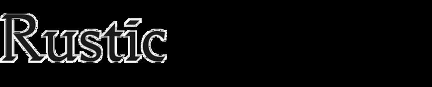 Rustic (Fontstore)