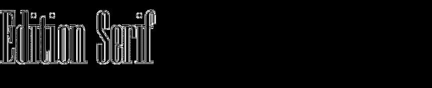 Edition Serif