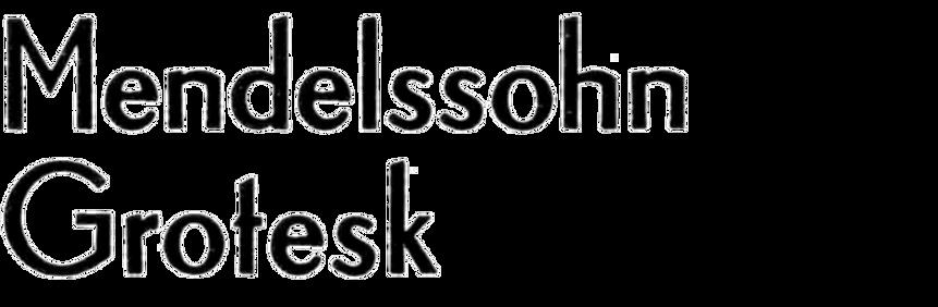 Mendelssohn-Grotesk