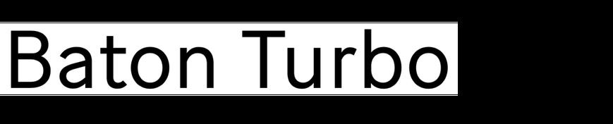 Baton Turbo