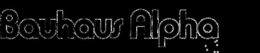 Bauhaus Alpha