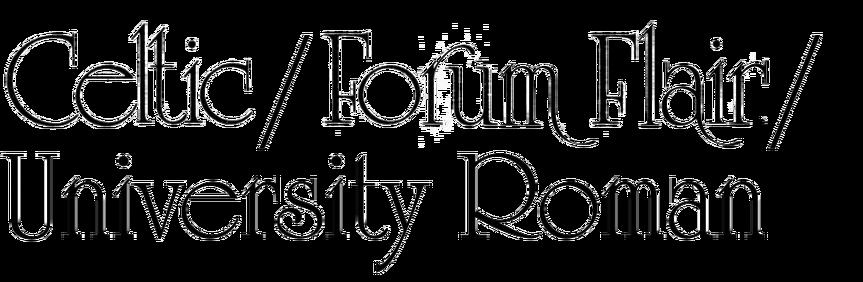 Celtic / Forum Flair / University Roman