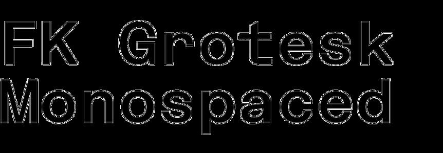 FK Grotesk Monospaced