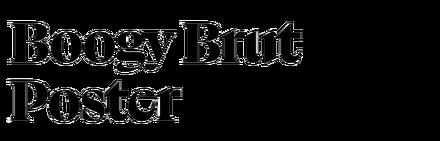 Boogy Brut Poster