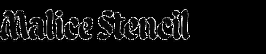 Malice Stencil