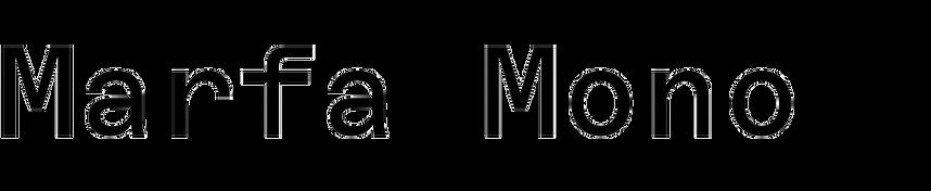 Marfa Mono