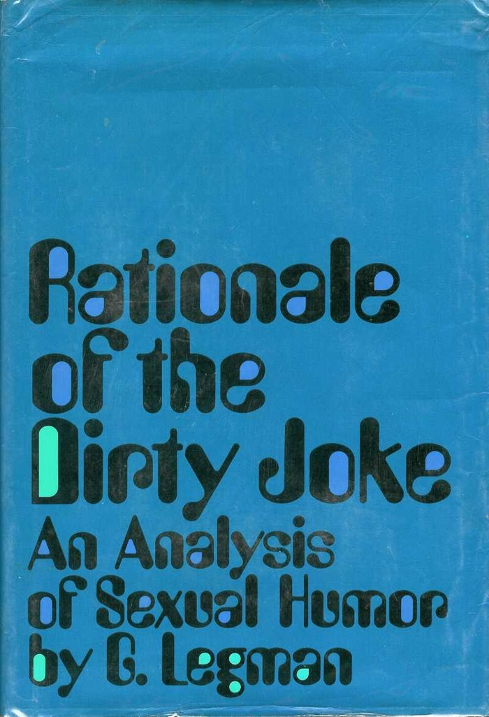 Rationale of the Dirty Joke by G. Leman