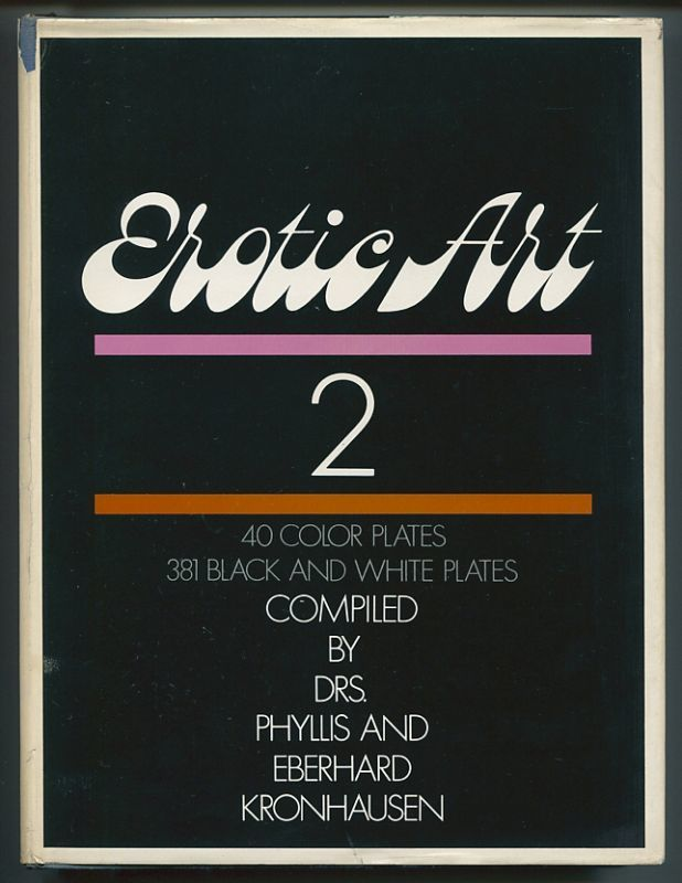 Erotic Art compiled by Drs. Phyllis and Eberhard Kronhausen 1