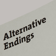 <cite>Alternative Endings</cite>
