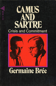 <cite>Camus and Sartre. Crisis and Commitment</cite> by Germaine Brée