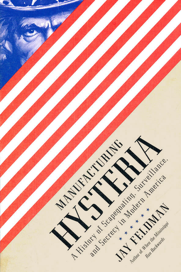 Manufacturing Hysteria book cover