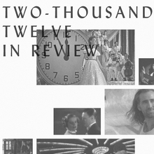NotComing.com | Two-Thousand Twelve in Review