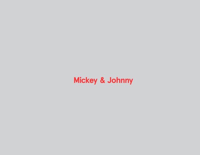 Mickey & Johnny 5