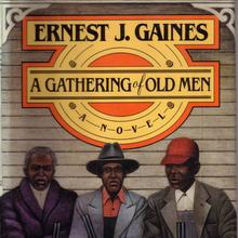 <cite>A Gathering of Old Men</cite> by Ernest J. Gaines (Alfred A. Knopf)
