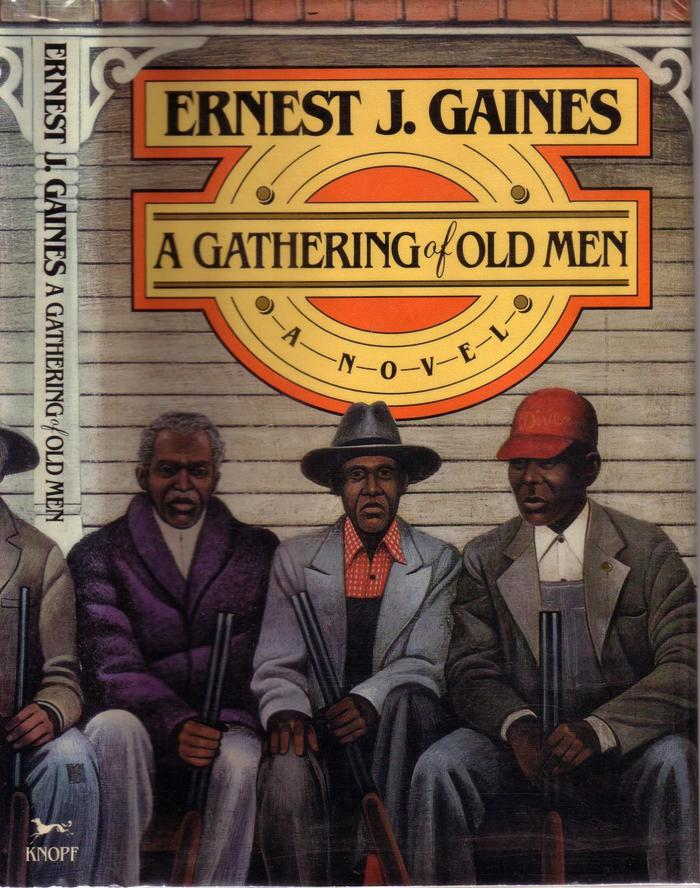 A Gathering of Old Men by Ernest J. Gaines (Alfred A. Knopf)