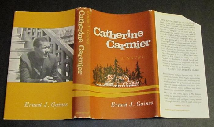 Catherine Carmier by Ernest J. Gaines (Atheneum) 2