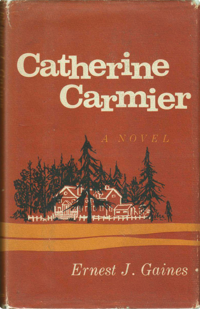 Catherine Carmier by Ernest J. Gaines (Atheneum) 1