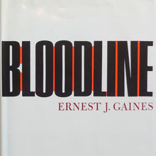 <cite>Bloodline</cite> by Ernest J. Gaines (Dial Press)