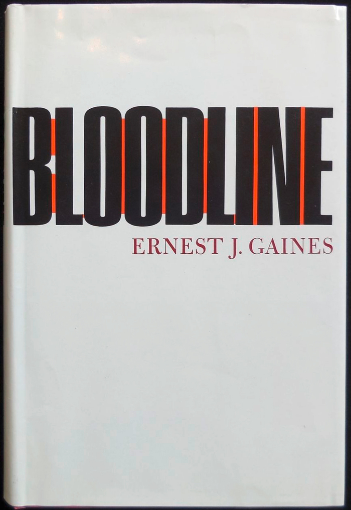 Bloodline by Ernest J. Gaines (Dial Press) 2