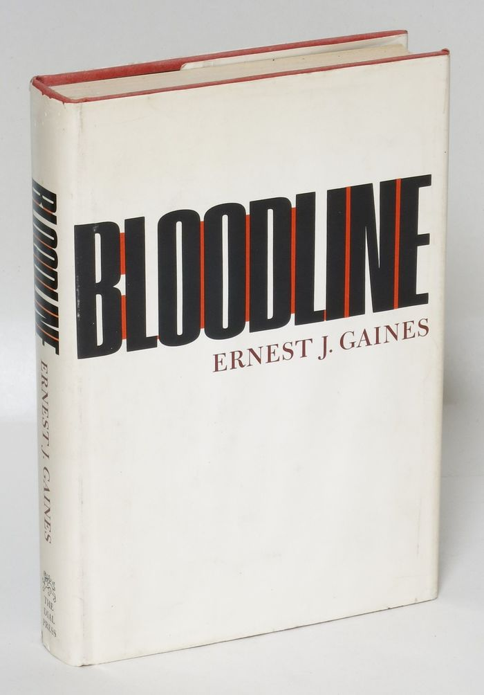Bloodline by Ernest J. Gaines (Dial Press) 1