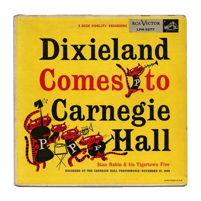 Stan Rubin & his Tigertown Five – Dixieland Comes To Carnegie Hall album art