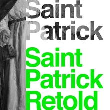 <cite>Saint Patrick Retold</cite> by Roy Flechner
