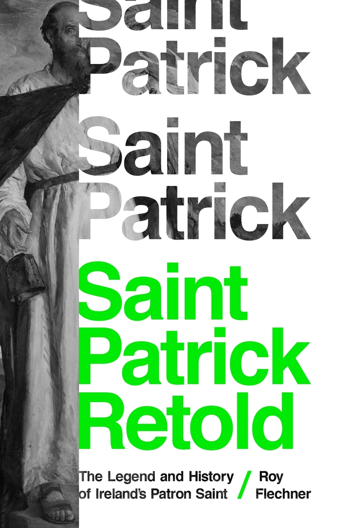 Saint Patrick Retold by Roy Flechner 1