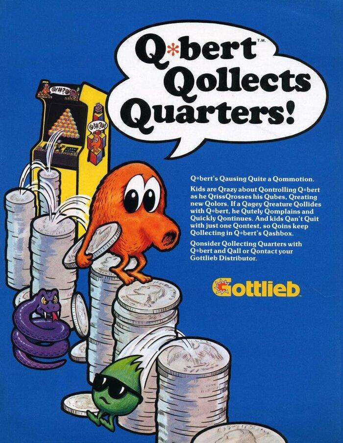 """Q*bert Qollects Quarters!"" ad. The copy is set in ."