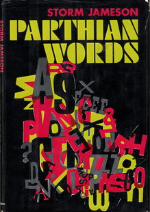 <cite>Parthian Words</cite> by Storm Jameson (Harper &amp; Row)