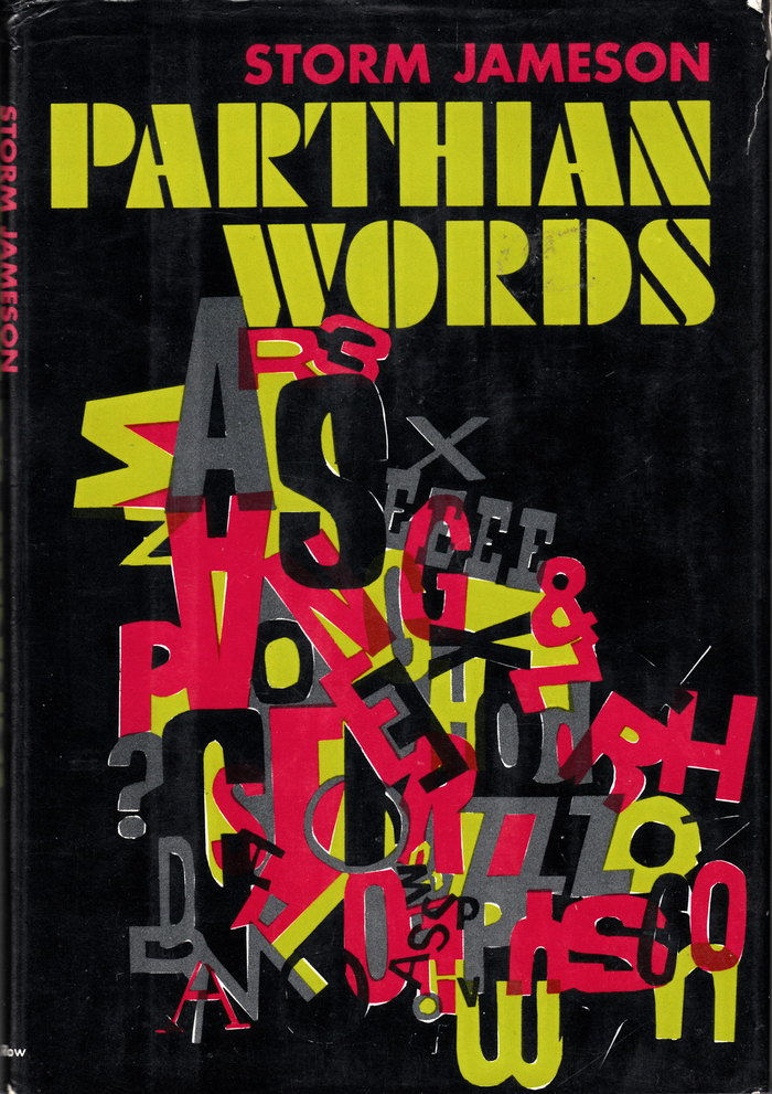 Parthian Words by Storm Jameson (Harper & Row)