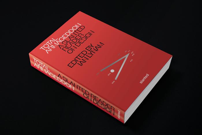 Total Armageddon – A Slanted Reader on Design 1