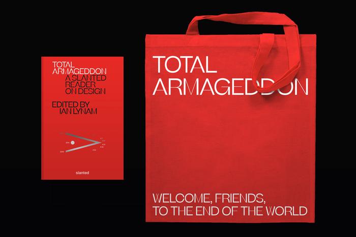 Total Armageddon – A Slanted Reader on Design 6