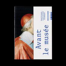 <cite>Avant le Musée</cite>, Musée des Beaux Arts de Strasbourg