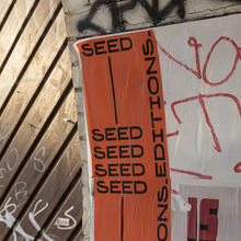 SEED Editions wheatpaste campaign