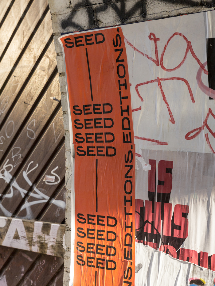 SEED Editions wheatpaste campaign 2
