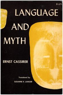 <cite>Language and Myth</cite> by Ernst Cassirer, Dover (1953)