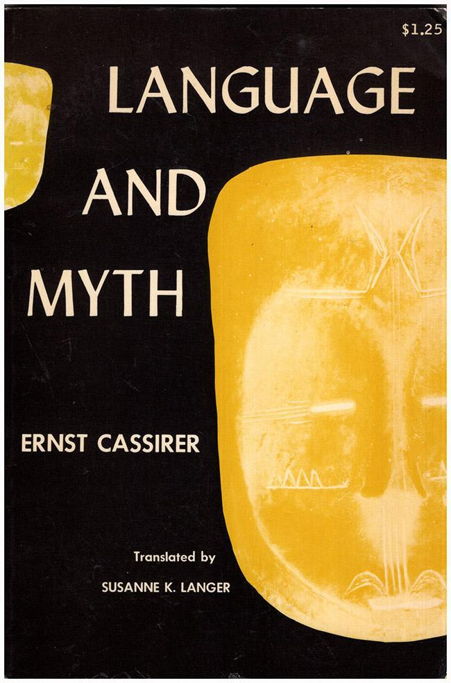 Language and Myth by Ernst Cassirer, Dover (1953) 2