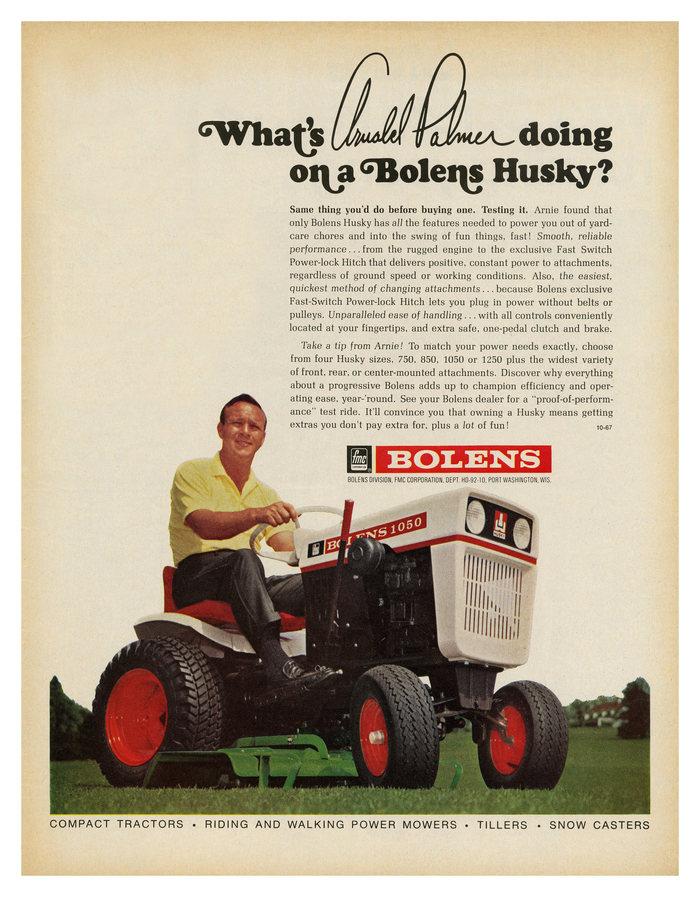 """What's Arnold Palmer doing on a Bolens Husky?"" ad, Bolens logo (1967) 1"