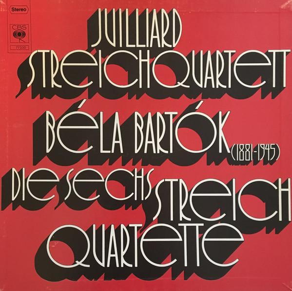 Juilliard Streichquartett, Béla Bartók – Die Sechs Streichquartette album art 1
