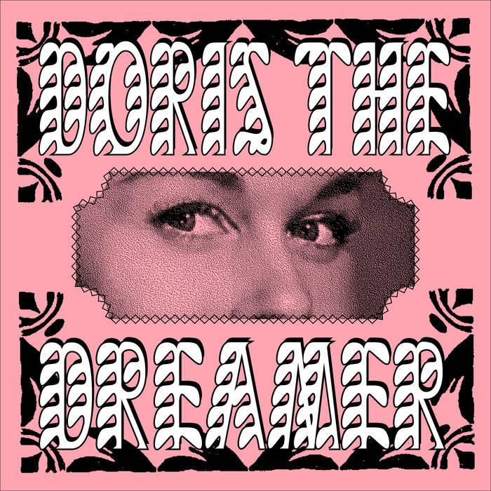 Doris The Dreamer – Kilamdapro 2