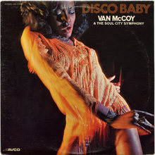 <cite>Disco Baby</cite> – Van McCoy &amp; The Soul City Symphony