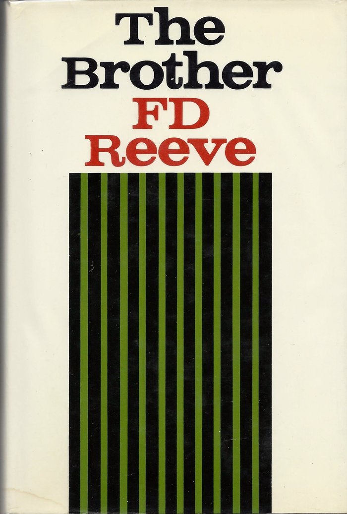 The Brother by F.D. Reeve (Farrar, Straus & Giroux)