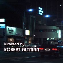 <cite>The Long Goodbye</cite> opening &amp; end credits