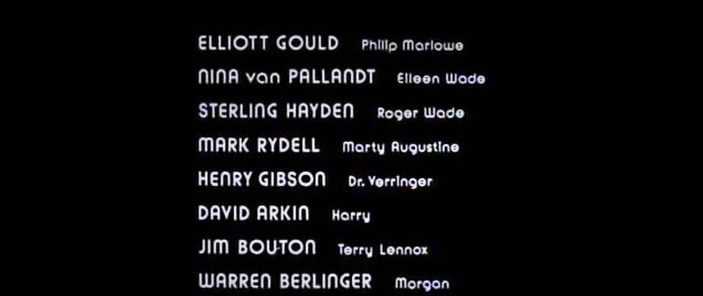 The Long Goodbye opening & end credits 10